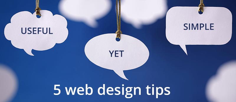 5 useful yet simple web design tips to improve your website.